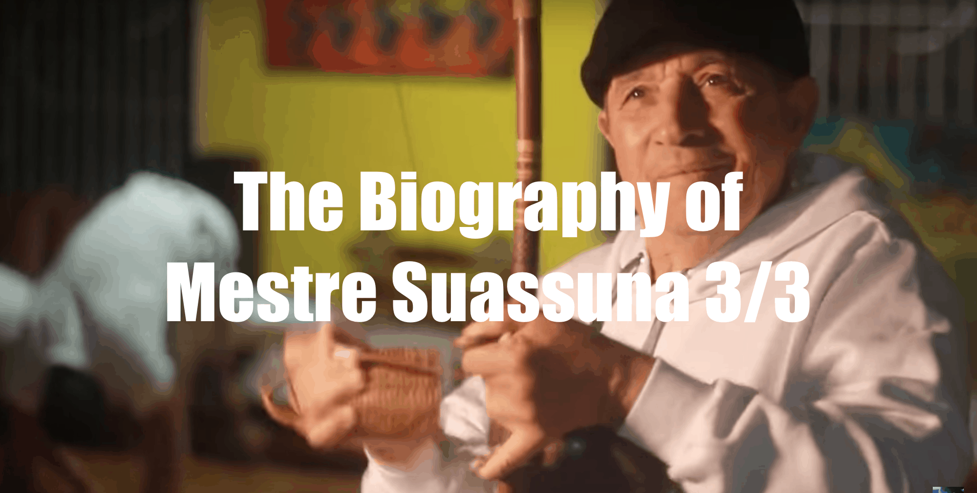 The Biography of Mestre Suassuna